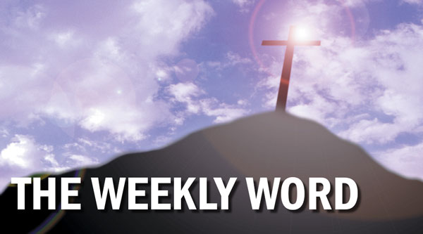 The Weekly Word: What a friend we have in Jesus